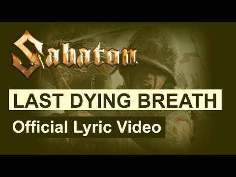 SABATON - Last Dying Breath (Official Lyric Video)