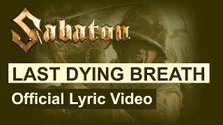 SABATON - Last Dying Breath ( Lyric)