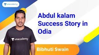 (Motivational) Abdul kalam Success Story in Odia | Bibhuti Bhusan Swain | OPSC 2020