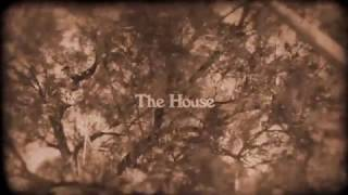 """The House"""