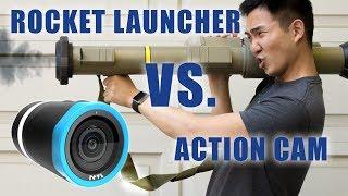 ROCKET LAUNCHER VS. Action Camera