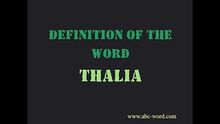 "Definition of the word ""Thalia"""