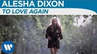 Watch Alesha Dixon Love Again video