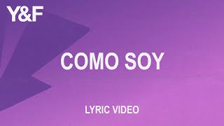 Como Soy (Official Lyric Video) — Hillsong Young & Free
