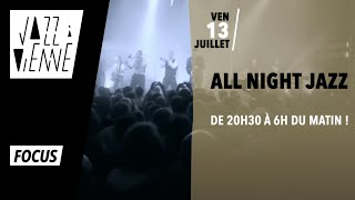 [FOCUS SUR...] // La All Night Jazz au Théâtre Antique