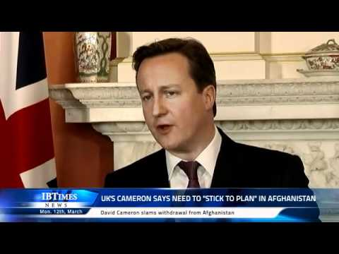 UK Prime Minister David Cameron says 'stick to plan' in Afghanistan