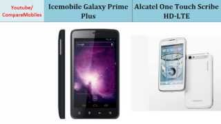Icemobile Galaxy Prime Plus versus Alcatel One Touch Scribe HD-LTE, differences, specifications
