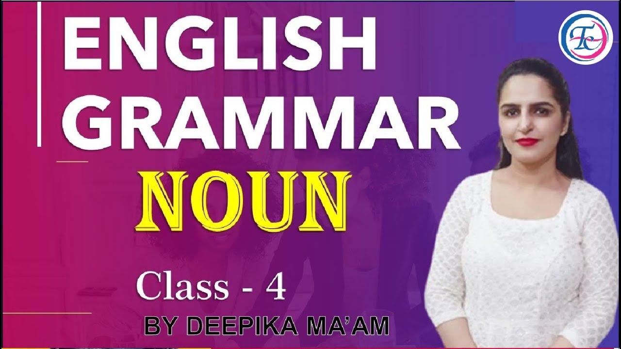 English Grammar के सभी Major Topics का Base NOUNS Class - 4 || BY DEEPIKA MA'AM #timescoachingapp