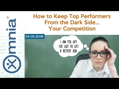 How to Keep Your Top Performers From the Dark Side... Your Competition