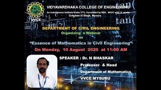 "Webinar on ""ESSENCE OF MATHEMATICS IN CIVIL ENGINEERING"" by Dr. N BHASKAR"