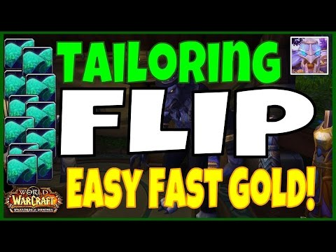WoW 6.2 Tailoring Easy Fast Gold Flip Guide - Tons of Easy Gold - WoD
