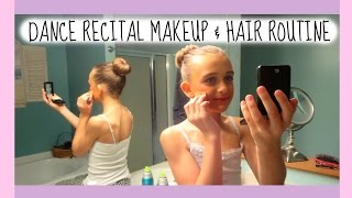 DANCE RECITAL HAIR & MAKEUP ROUTINE