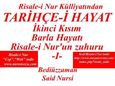 Risale-i Nur'dan Dersler, Tarihçe-i Hayat, İkinci Kısım Barla Hayatı I , Bediüzzaman Said Nursi