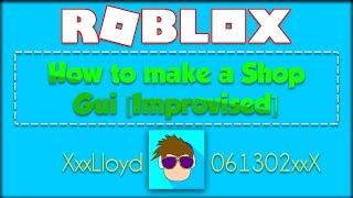 How to make a Shop Gui in ROBLOX! [2017]