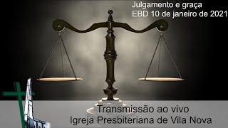 Julgamento e graça - EBD 10/01/2021