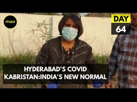 Hyderabad's COVID Kabristan:India's New Normal