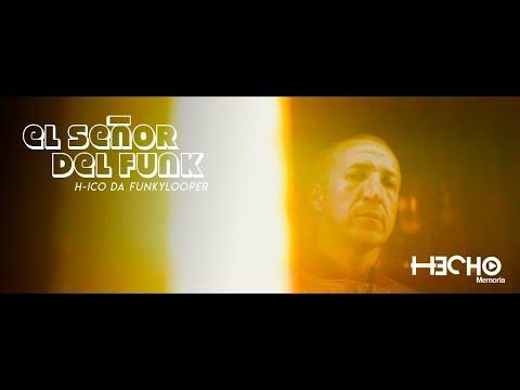 H-ico Da Funkylooper - El Señor Del Funk Ft Dj Simple Tactics