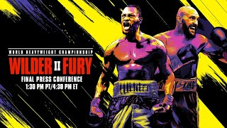 WILDER VS FURY II: Final Press Conference