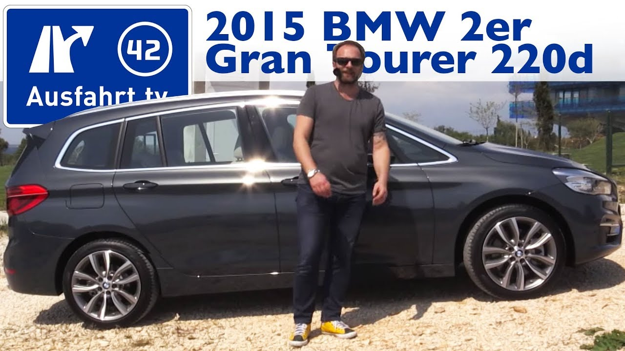 2015 Bmw 2er Gran Tourer 220d Xdrive Kaufberatung Test Review