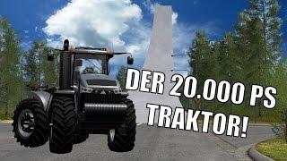 DER 20.000 PS TRAKTOR - FARMING SIMULATOR 2017