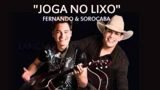 Joga no lixo - Fernando & Sorocaba