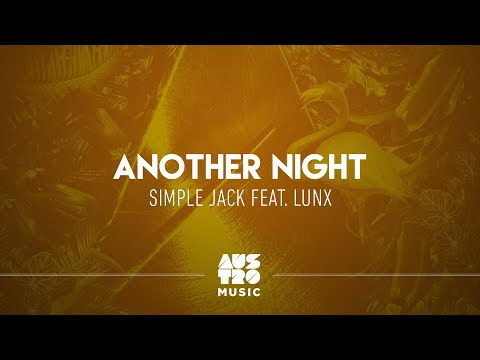 Simple Jack feat Lunx - Another Night Austro Selections: Tech N Fresh