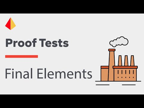 How Effective are the Proof Tests of your Final Elements?