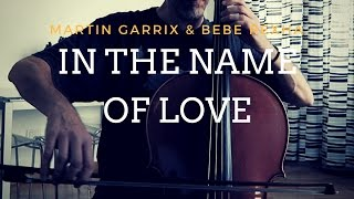 Martin Garrix & Bebe Rexha - In the name of love for cello and guitar (COVER)