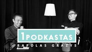 RAPOLAS GRAŽYS:
