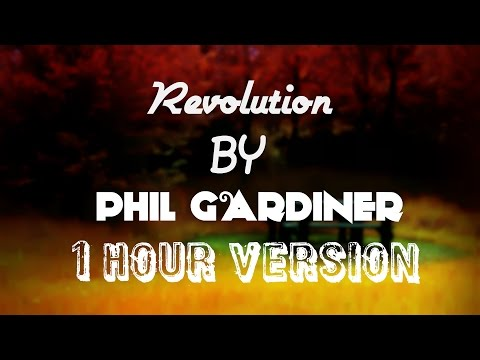 [REQ] Revolution by Phil Gardiner (1 hour version) [Free Download]