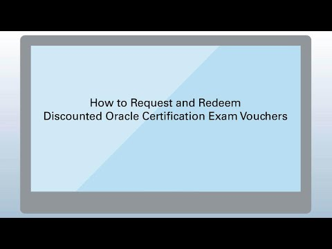How to Request and Redeem Discounted Oracle Certification