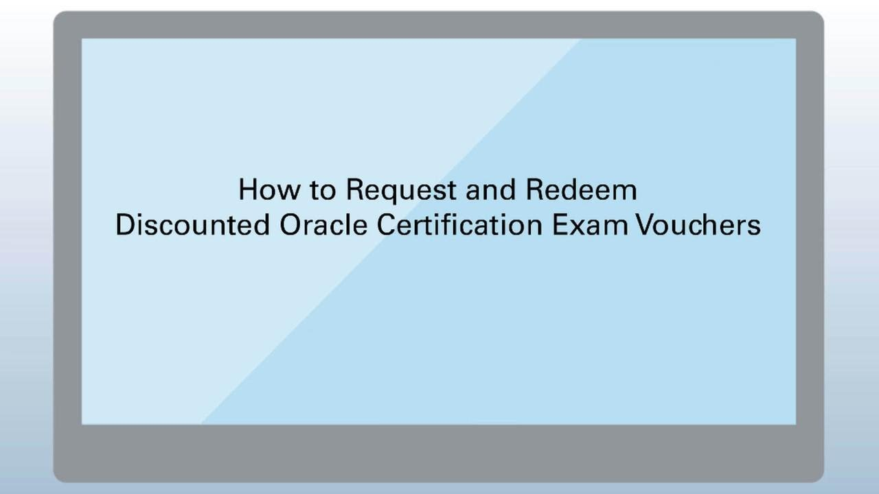 How To Request And Redeem Discounted Oracle Certification Exam