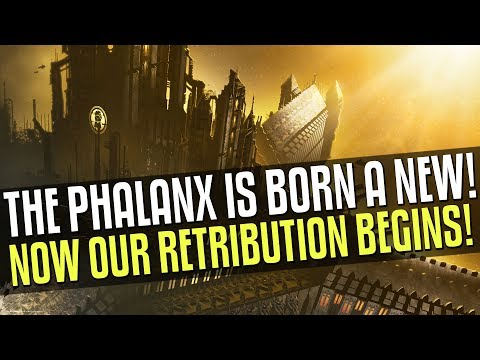 The Phalanx Is BACK! Time For Some Retribution!