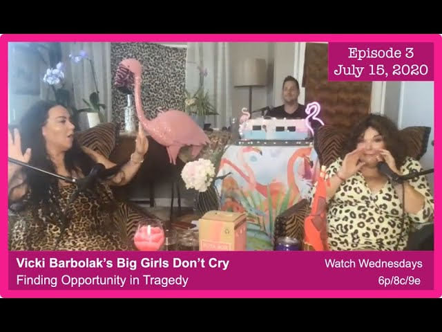 Episode 3: Big Girls Don't Cry