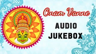 Onam Vanne Songs Jukebox | Best Malayalam Film Songs | Hit Songs Collection