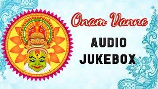 Onam Vanne Songs Jukebox | Best Malayalam Film Songs | Hit Songs Collection