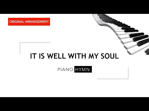 It is well with my soul - Piano