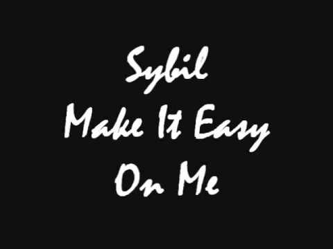 Sybil - Make It Easy On Me