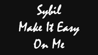 Sybil - Make It Easy On Me
