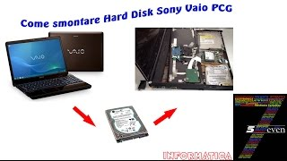 Come smontare Hard Disk Sony Vaio PCG