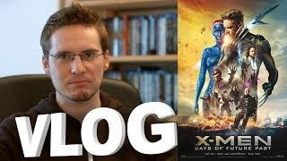 Vlog - X-Men: Days Of Future Past