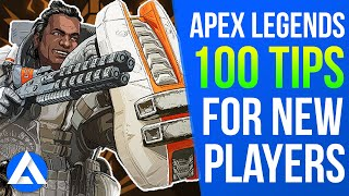 100 Apex Legends Tips - APEX Tips & Tricks For Beginners