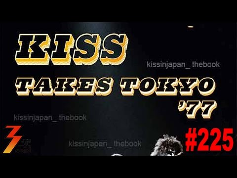 Ep. 225 KISS Takes Tokyo 1977, A Special Very Limited Magazine