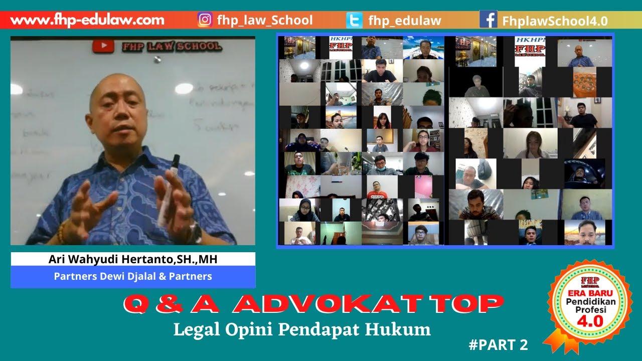 Q & A : Legal Opini Pendapat Hukum #Part2 | Arie Wahyudi Hertanto, S.H., M.H.