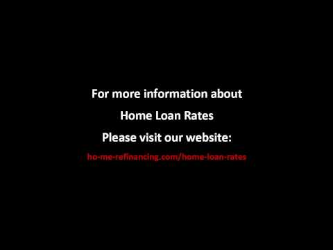 Home Loan Rates - Know They Different Type