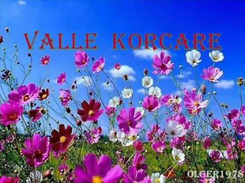 Valle Korcare e shpejt