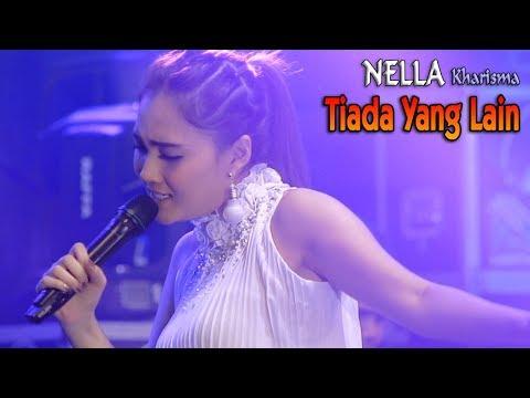 Download Nella Kharisma  - TIADA YANG LAIN   |     Mp4 baru