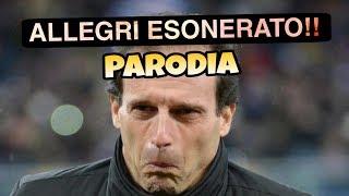 ALLEGRI ESONERATO - Parodia