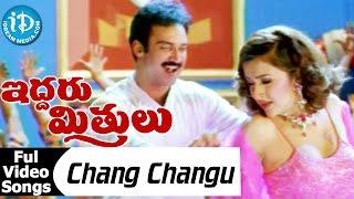 Iddaru Mitrulu Movie - Chang Changu Video Song    Suresh    Sakshi Sivanand    Mani Sharma