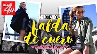 5 'looks' con falda de cuero   'Lookbook' con María Pombo